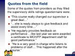 quotes from the field