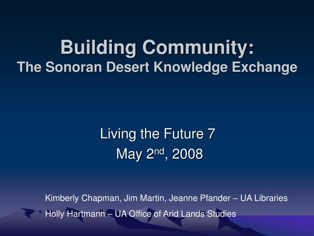 building community the sonoran desert knowledge exchange l.