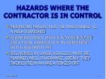 hazards where the contractor is in control
