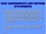 risk assessments and method statements