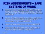 risk assessments safe systems of work