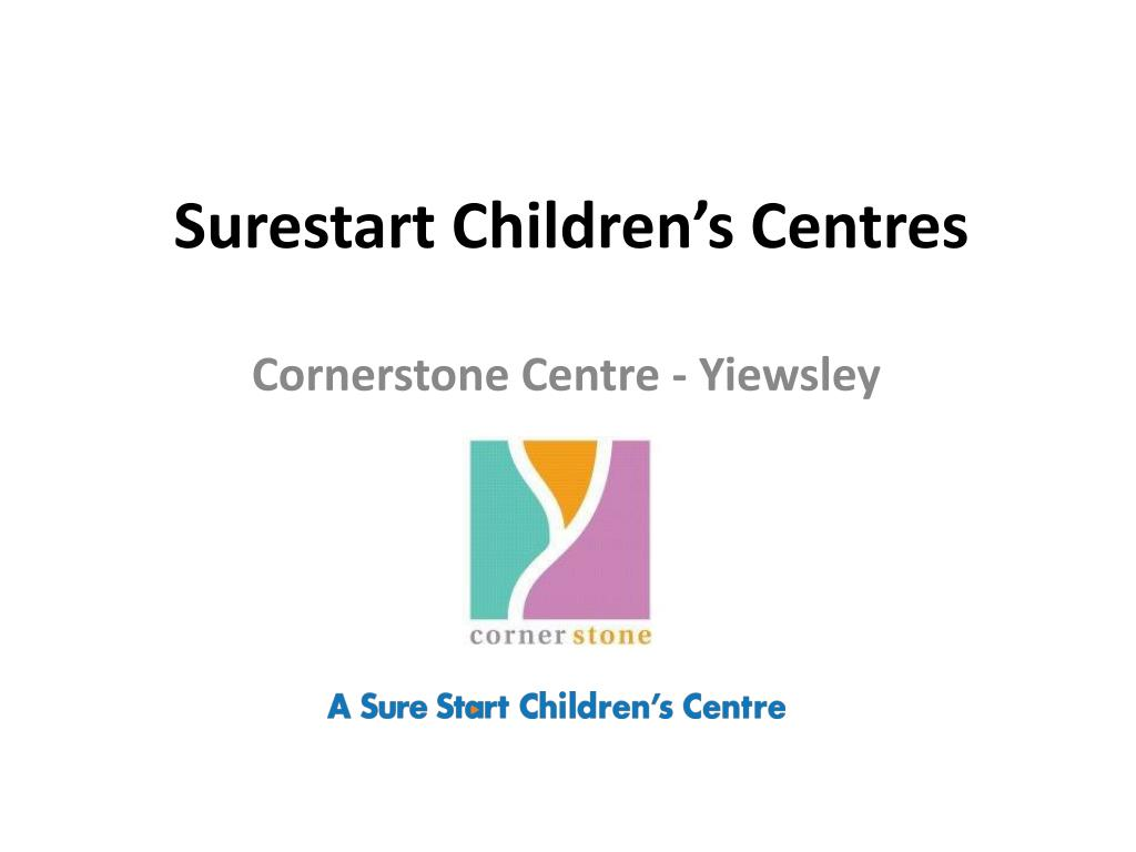 surestart children s centres l.