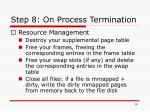 step 8 on process termination