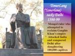 timurlang tamerlane sacks delhi 1398 99