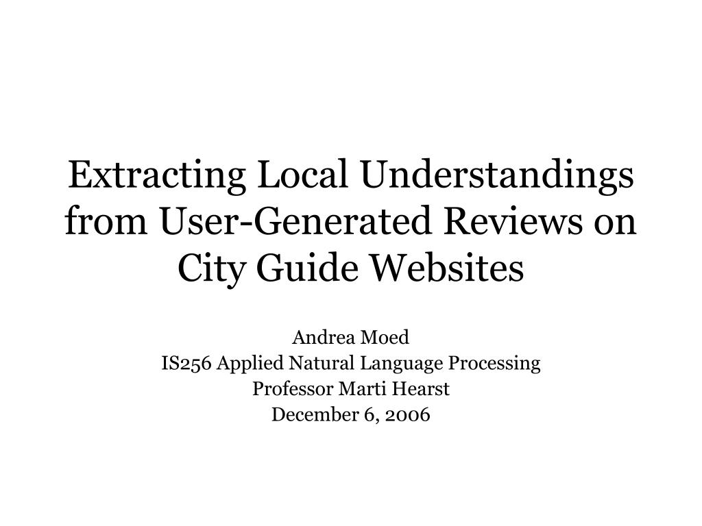 extracting local understandings from user generated reviews on city guide websites l.