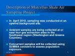description of marcellus shale air sampling project