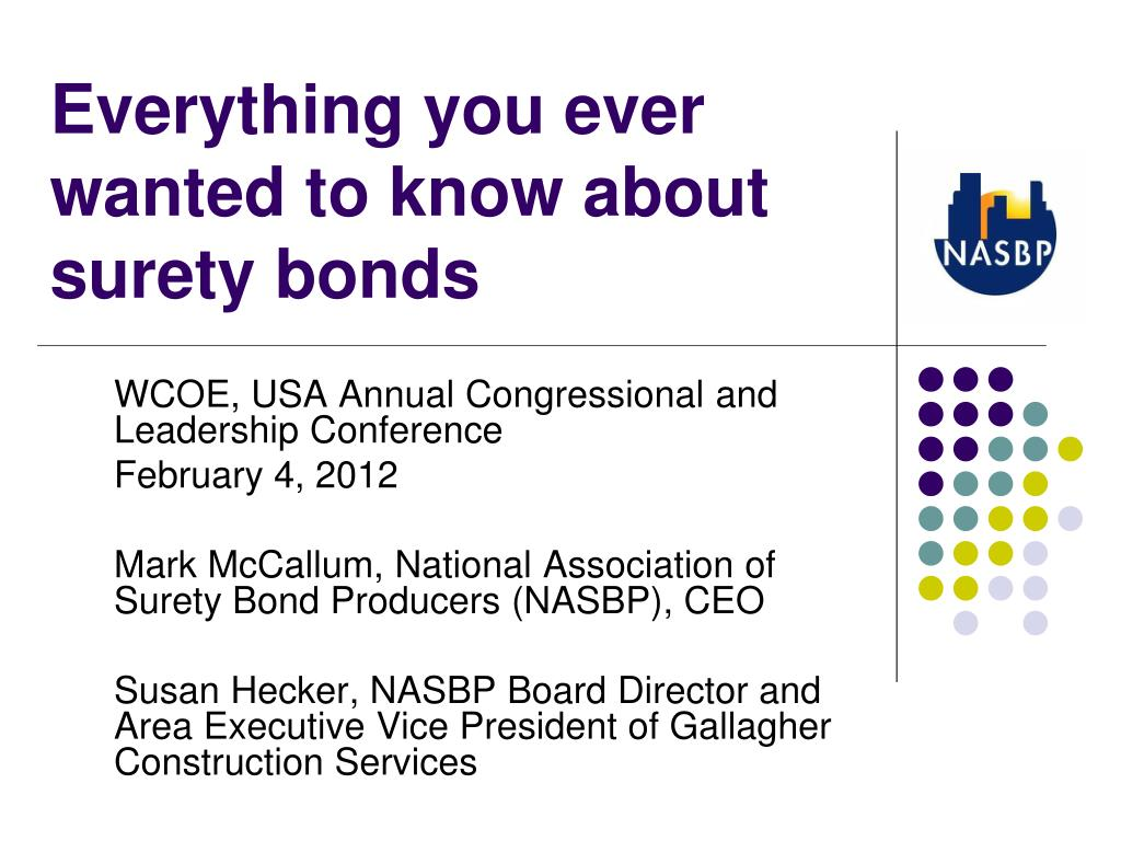 everything you ever wanted to know about surety bonds l.
