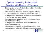 options involving patients and families with boards of trustees