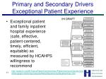 primary and secondary drivers exceptional patient experience