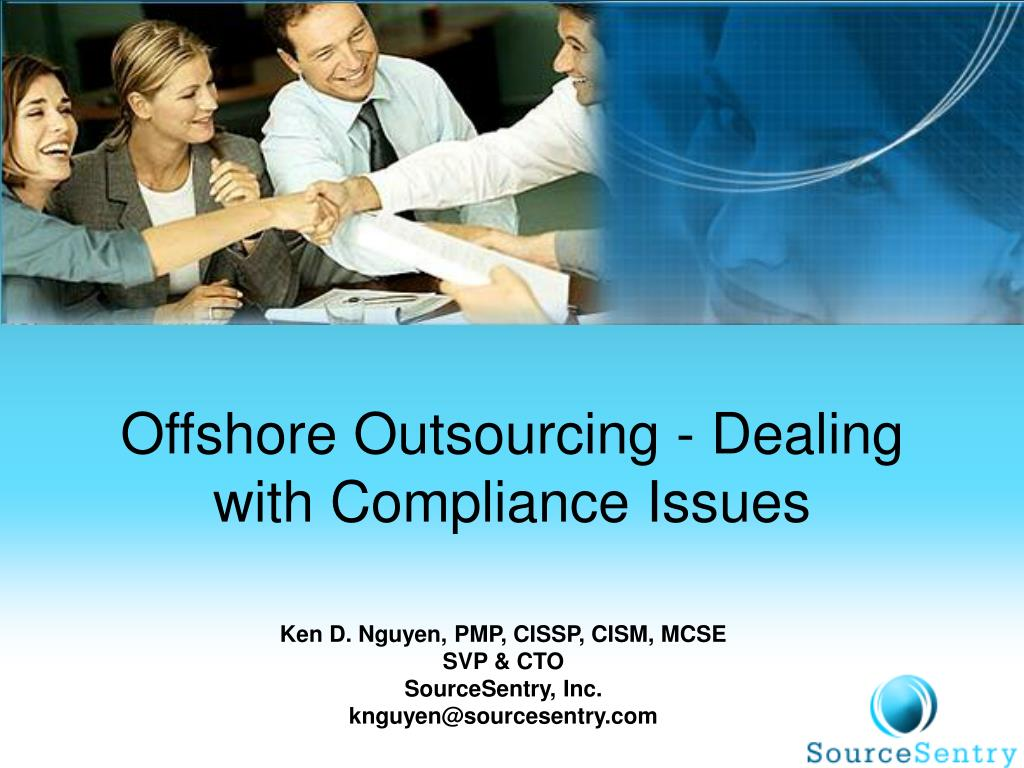 offshore outsourcing dealing with compliance issues l.