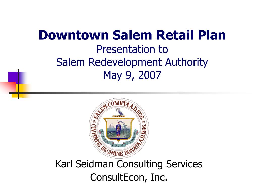 downtown salem retail plan presentation to salem redevelopment authority may 9 2007 l.