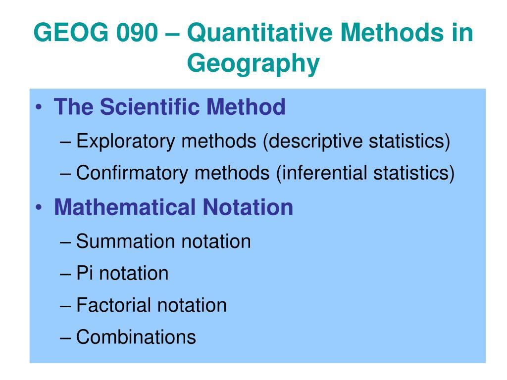 GEOG 090 – Quantitative Methods in Geography