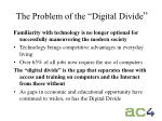 the problem of the digital divide