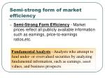 semi strong form of market efficiency