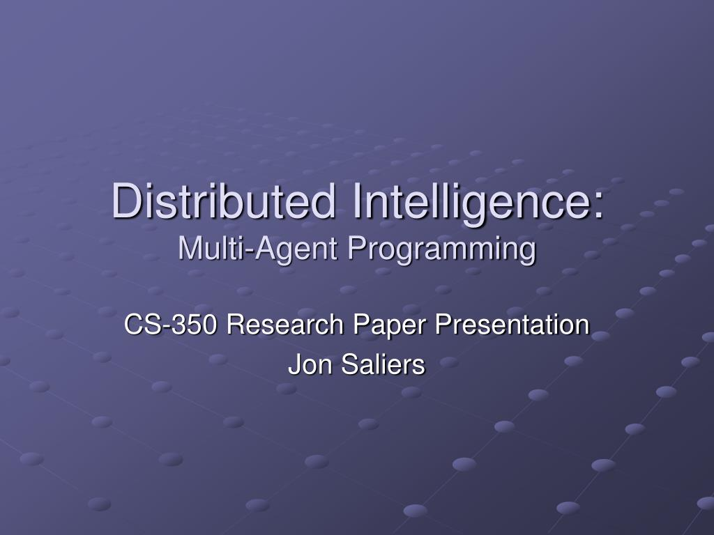 distributed intelligence multi agent programming l.