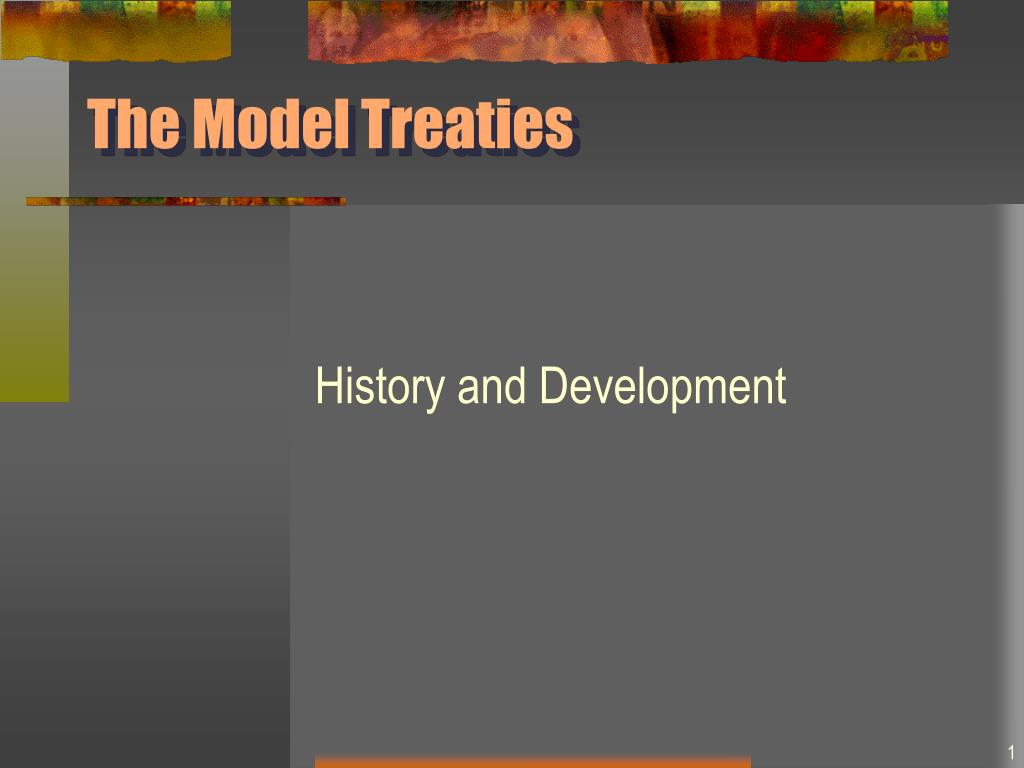 the model treaties l.