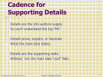 cadence for supporting details