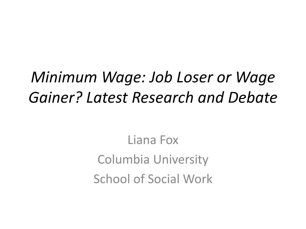 minimum wage job loser or wage gainer latest research and debate l.