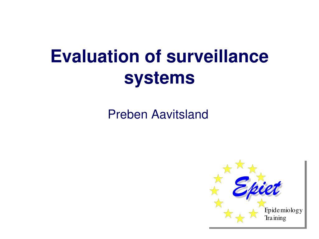 evaluation of surveillance systems l.