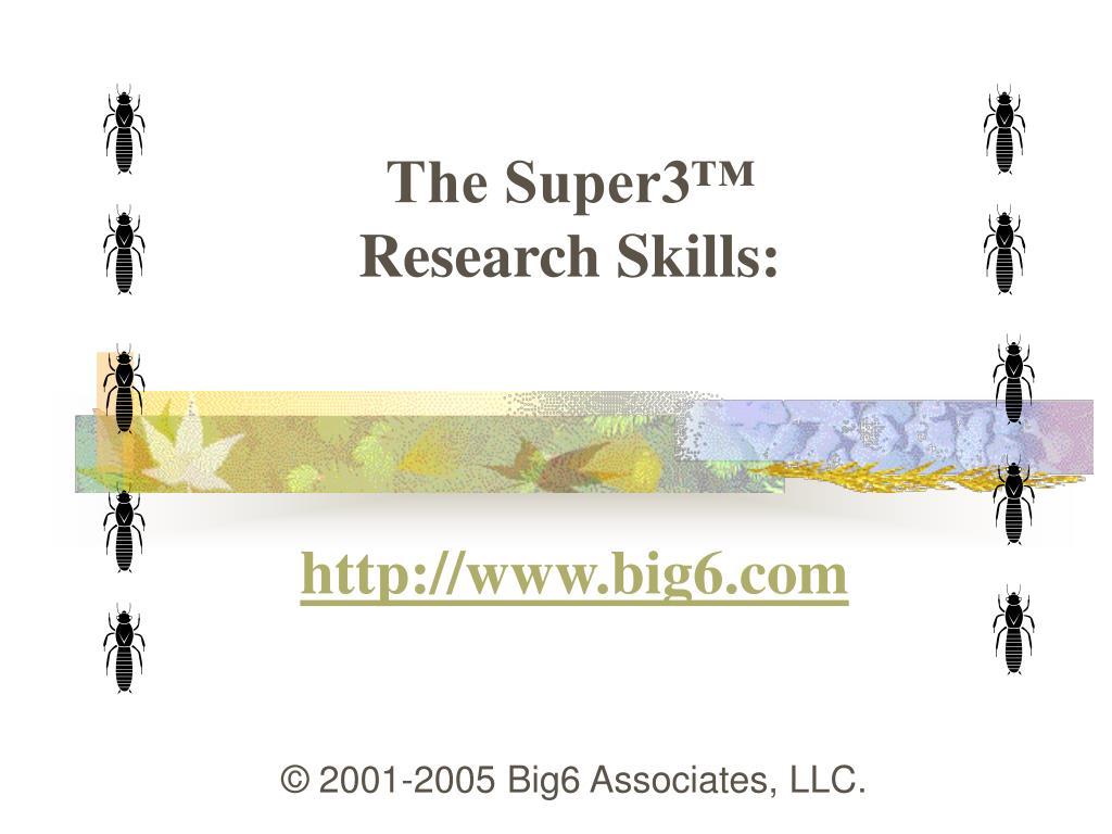 the super3 research skills l.