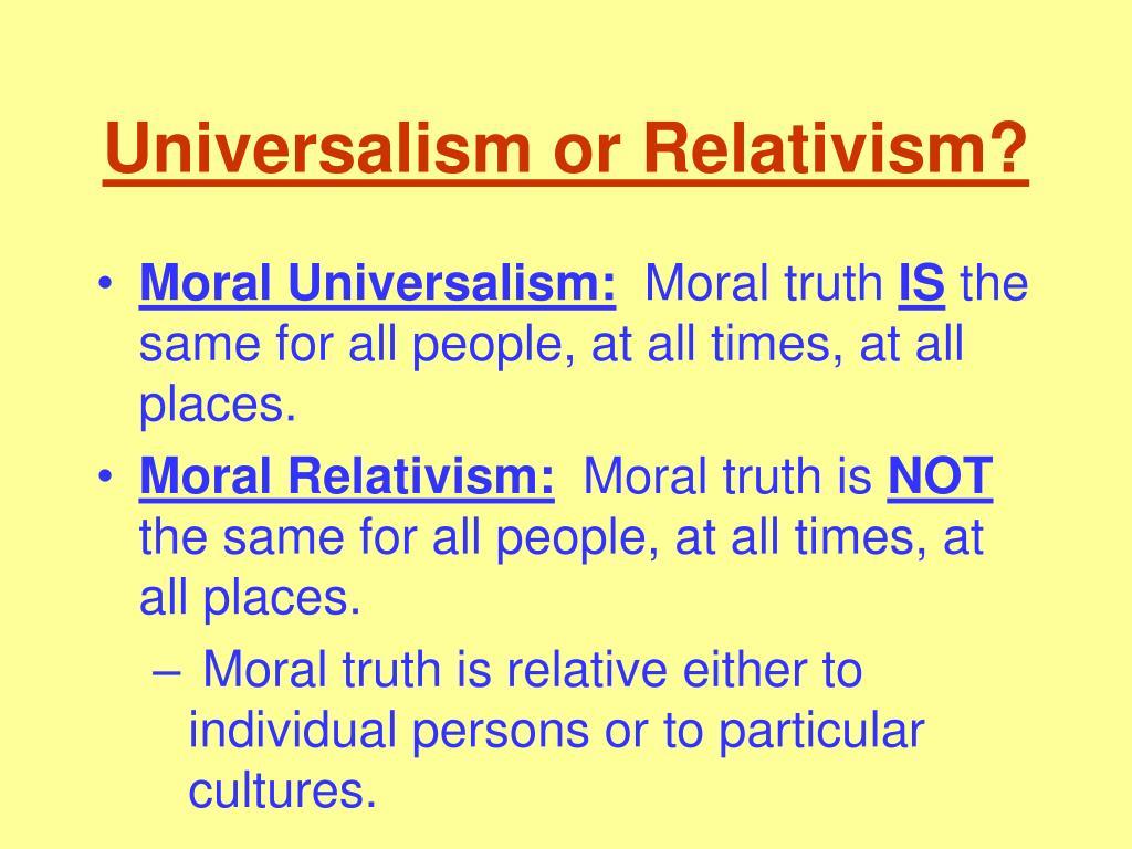 universalism or relativism l.