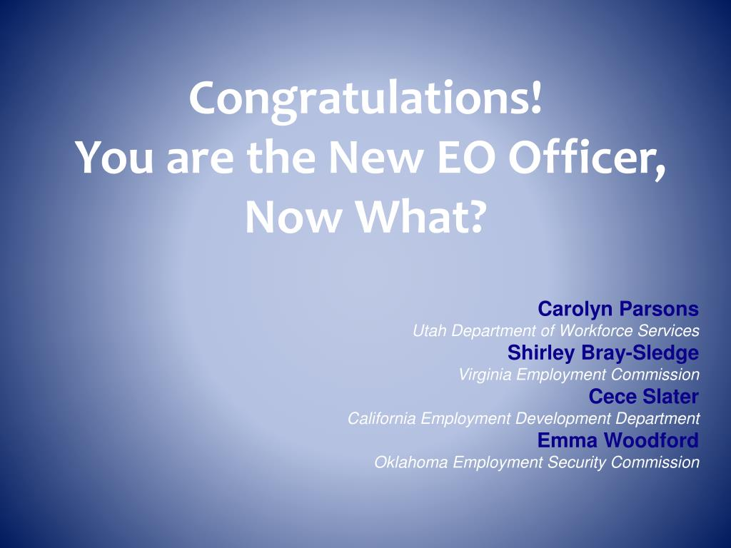 congratulations you are the new eo officer now what l.