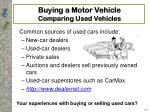 buying a motor vehicle comparing used vehicles