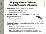 buying a motor vehicle financial aspects of leasing