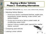 buying a motor vehicle phase 2 evaluating alternatives