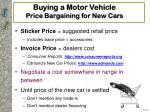 buying a motor vehicle price bargaining for new cars