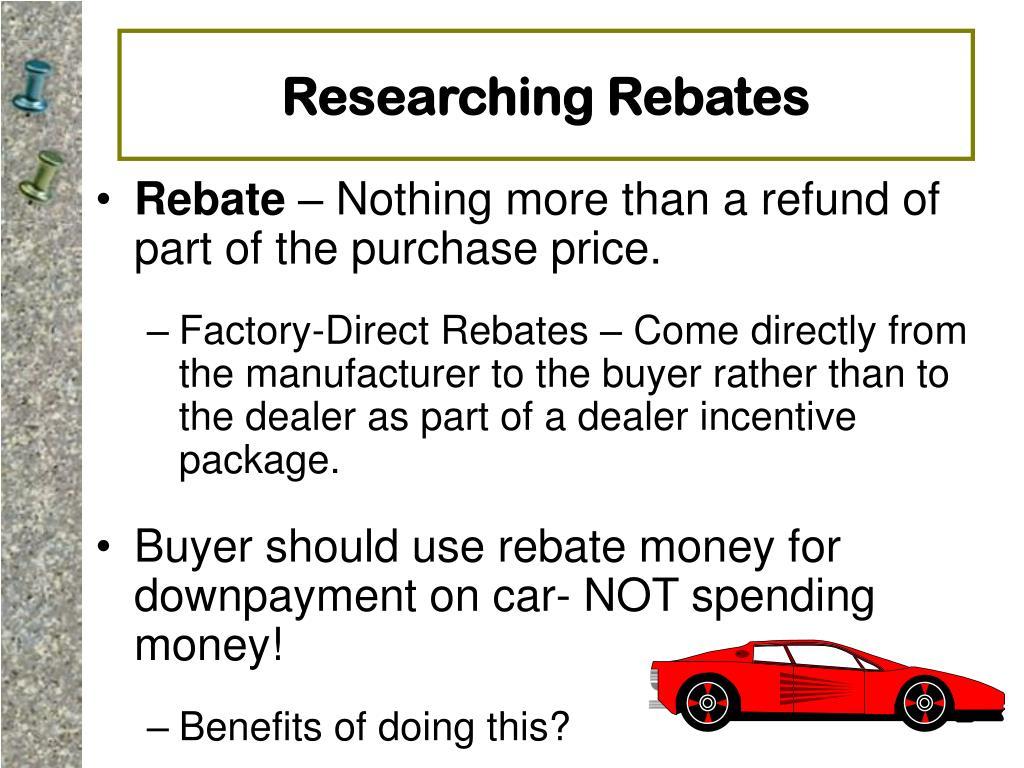 Researching Rebates