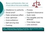 biases and heuristics that can cloud ethical decision making
