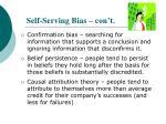 self serving bias con t