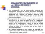 recargos por incumplimiento de las medidas de higiene y seguridad24