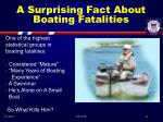 a surprising fact about boating fatalities
