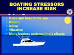boating stressors increase risk