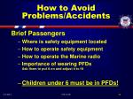 how to avoid problems accidents