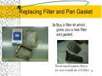 replacing filter and pan gasket