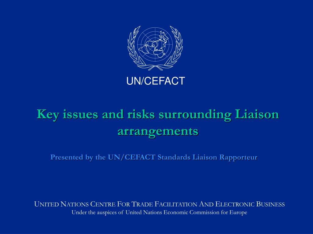 key issues and risks surrounding liaison arrangements l.