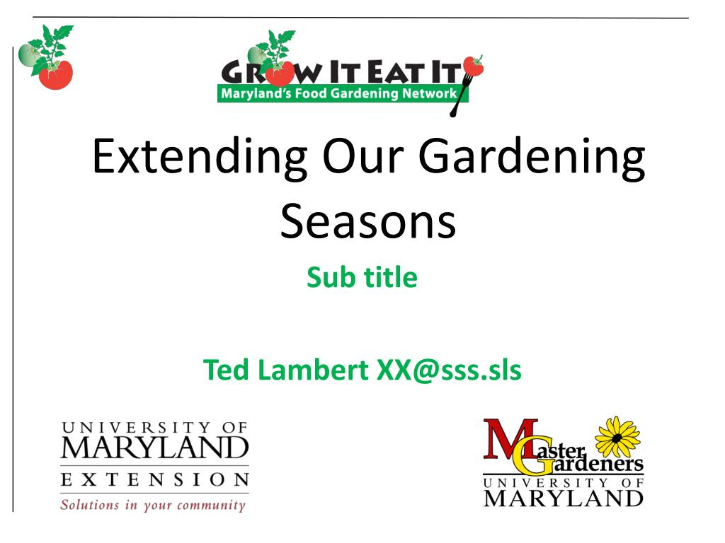 extending our gardening seasons l.