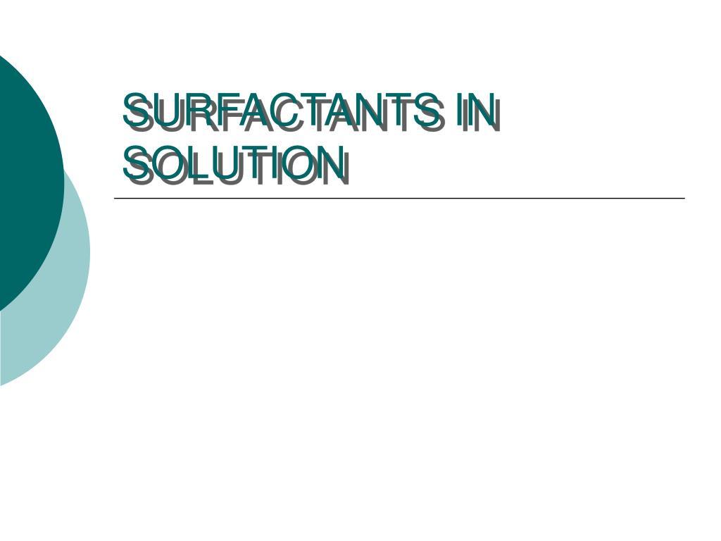 surfactants in solution l.