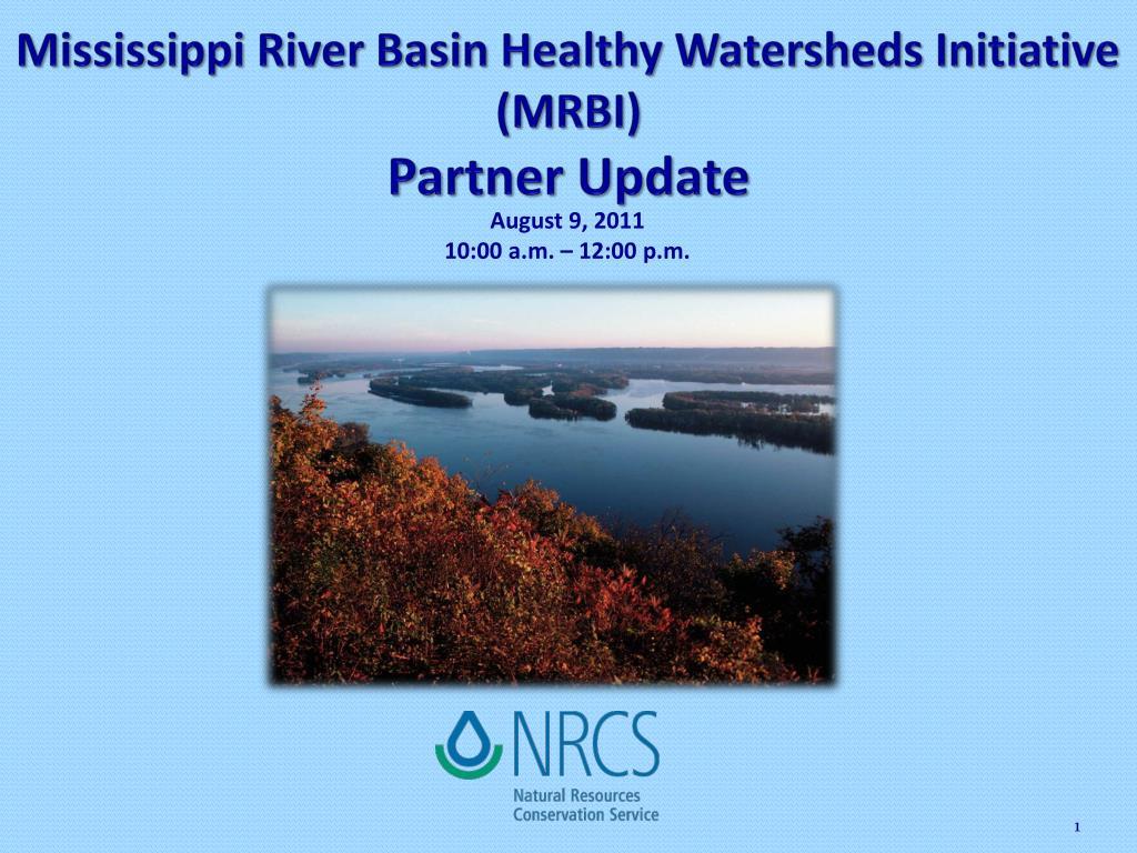mississippi river basin healthy watersheds initiative mrbi partner update l.