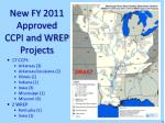 new fy 2011 approved ccpi and wrep projects