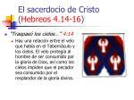 el sacerdocio de cristo hebreos 4 14 1615