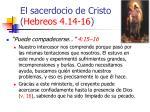 el sacerdocio de cristo hebreos 4 14 1618