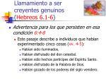 llamamiento a ser creyentes genuinos hebreos 6 1 6