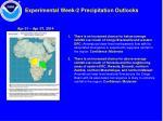 experimental week 2 precipitation outlooks
