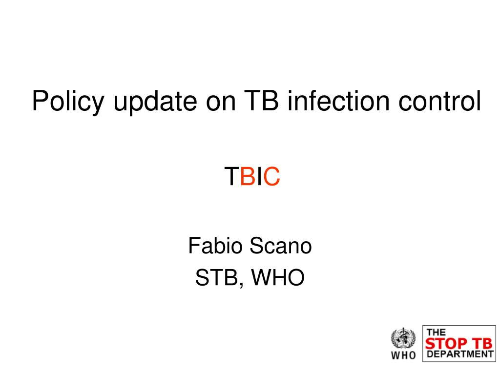 policy update on tb infection control l.