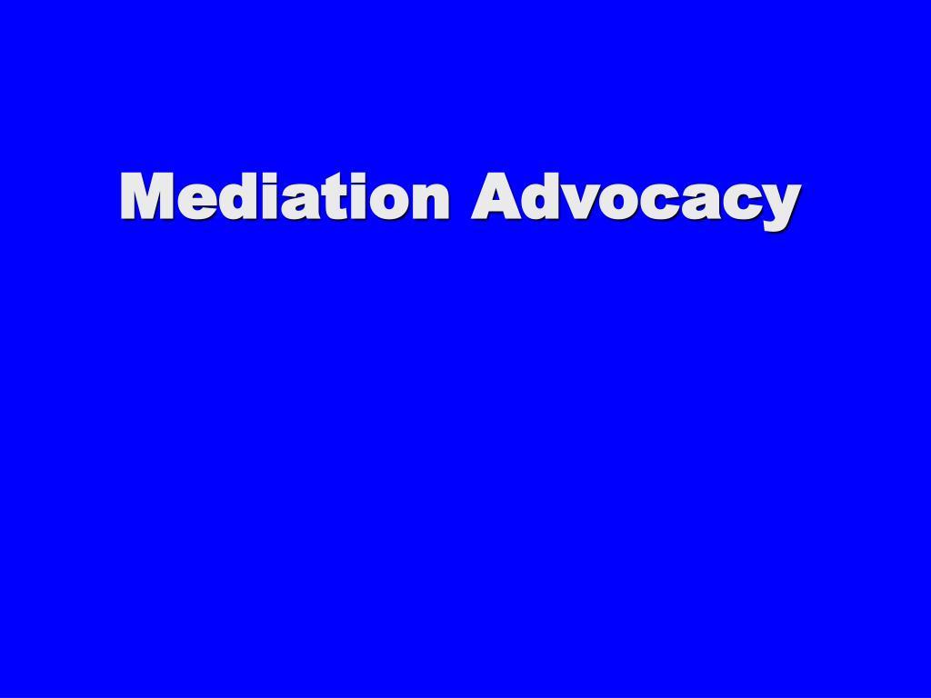 mediation advocacy l.