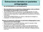 extracciones dentales en pacientes antiagregados